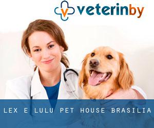 Lex e Lulu Pet House (Brasília)